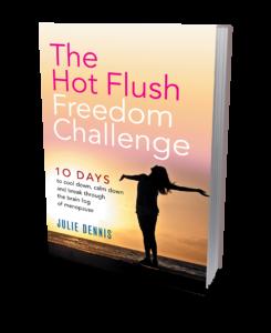 Hot Flush Freedom Challenge